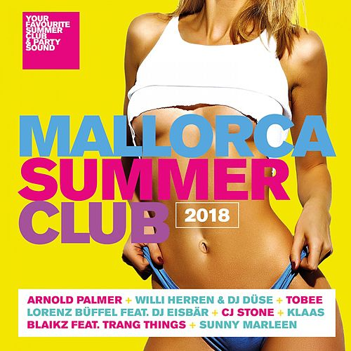 Mallorca Summer Club 2018 von Various Artists