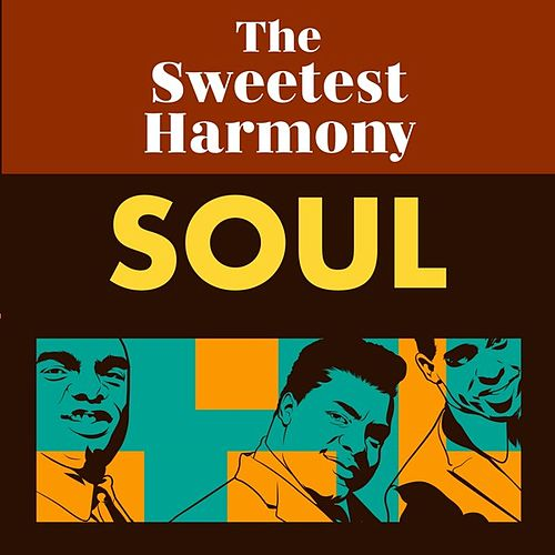 The Sweetest Harmony: Soul de Various Artists