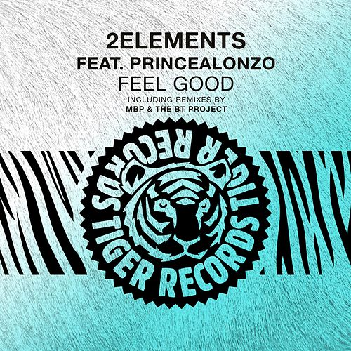 Feel Good Feat. Princealonzo by 2Elements