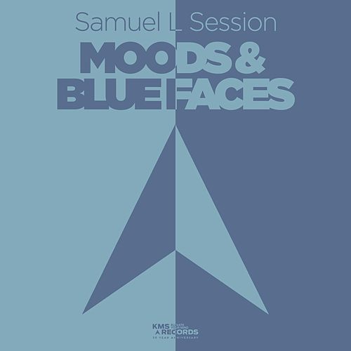 Moods & Blue Faces von Samuel L Session