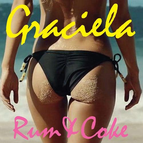 Rum and Coke von Graciella