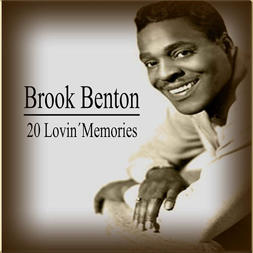 20 Lovin´Memories, Brook Benton by Brook Benton