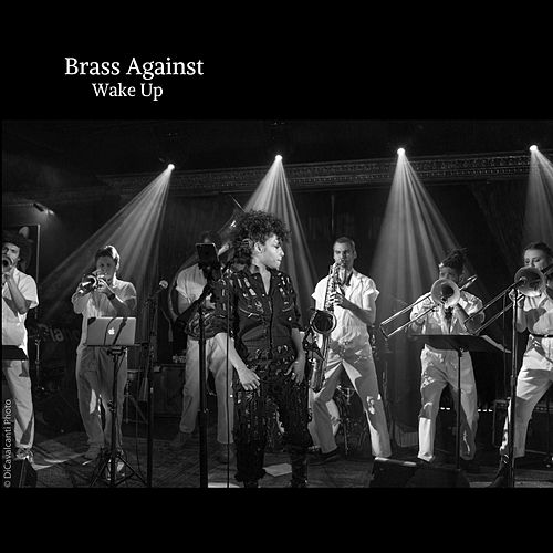 Wake Up by Brass Against