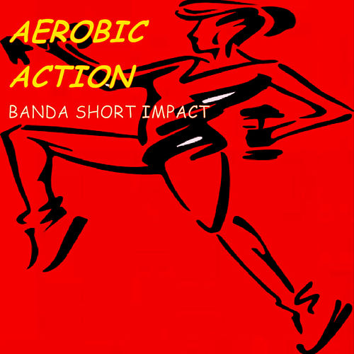 Aerobic Action de Banda short Impact