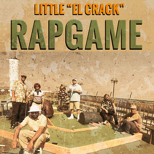 Rap Game (One Hit Wonder) by Little el Crack