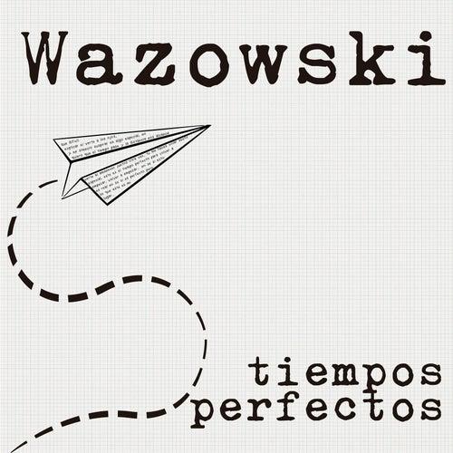 Tiempos Perfectos de Wazowski