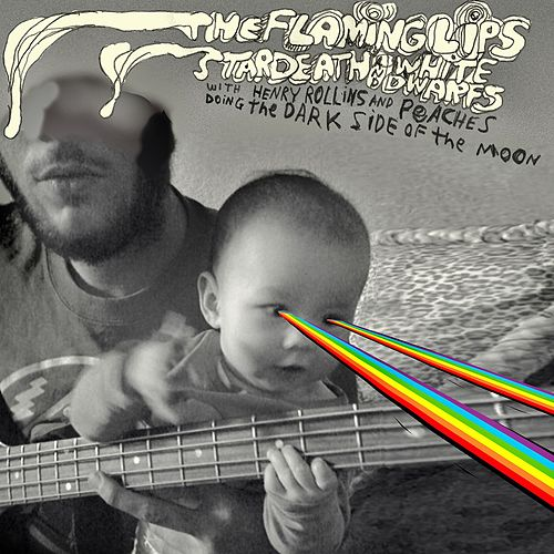 The Flaming Lips and Stardeath and White Dwarfs With Henry Rollins and Peaches Doing Dark Side Of The Moon de The Flaming Lips