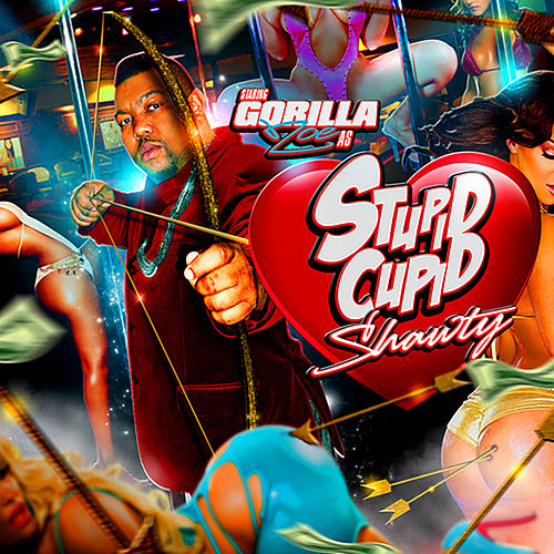 Stupid Cupid Shawty von Gorilla Zoe
