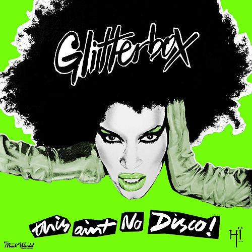 Glitterbox - This Ain't No Disco (Mixed) de Melvo Baptiste