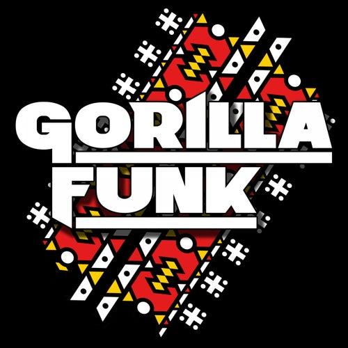 Gorilla Funk by Gorilla Funk