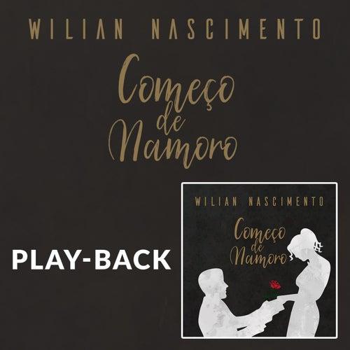 Começo de Namoro (Playback) von Wilian Nascimento