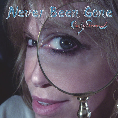 Never Been Gone de Carly Simon