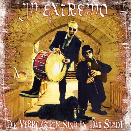 Die Verrückten sind in der Stadt (Live) von In Extremo