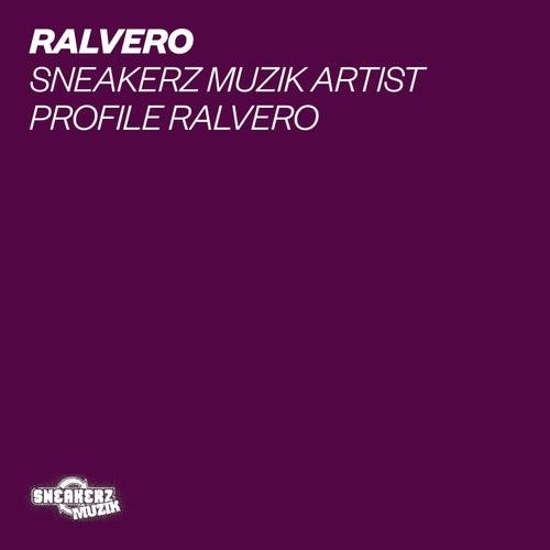 Sneakerz MUZIK Artist Profile: Ralvero von Various Artists