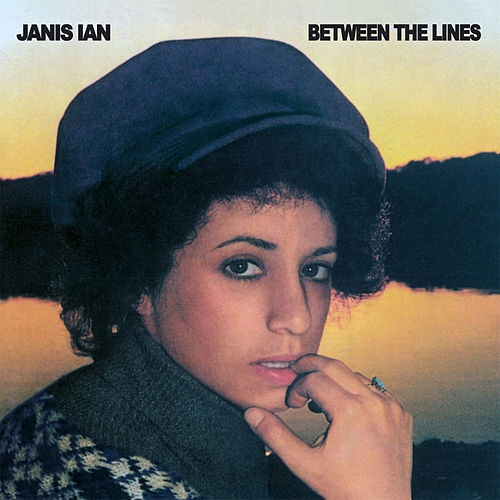 Between the Lines (Remastered) by Janis Ian