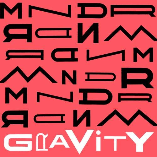 Gravity by MNDR