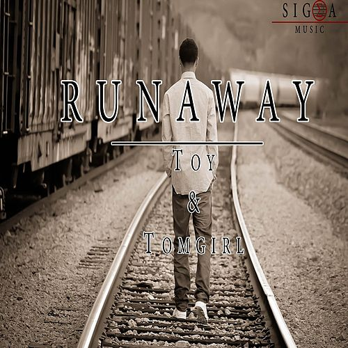 Runaway by Toy