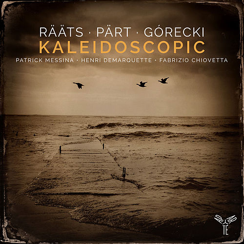 Rääts, Pärt, Gorecki: Kaleidoscopic by Patrick Messina