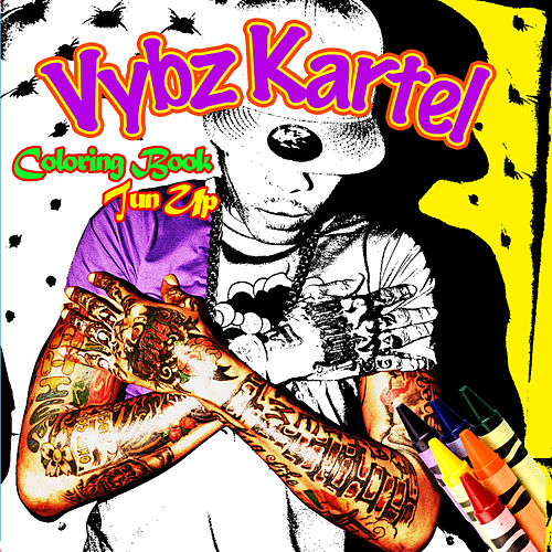 Coloring Book Tun Up von VYBZ Kartel