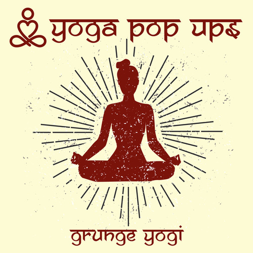 Grunge Yogi de Yoga Pop Ups