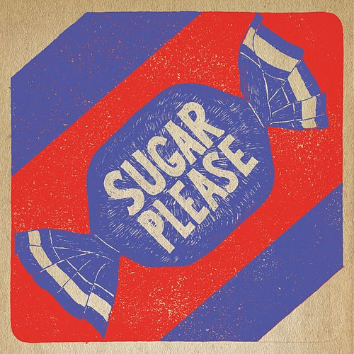 Sugar Please de The Brothers Comatose