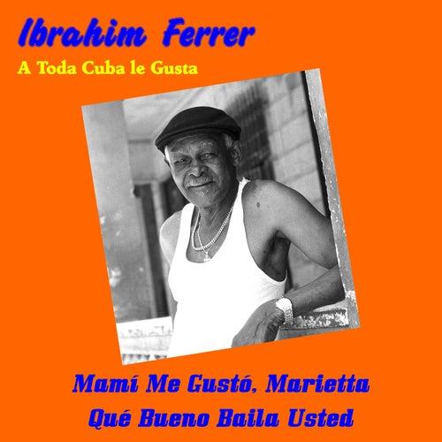 A Toda Cuba le Gusta de Ibrahim Ferrer