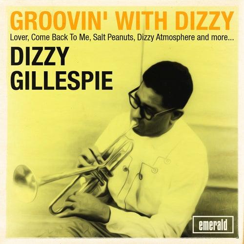 Groovin' with Dizzy by Dizzy Gillespie