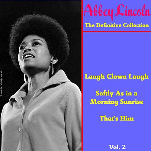 The Definitive Collection, Vol. 2 de Abbey Lincoln