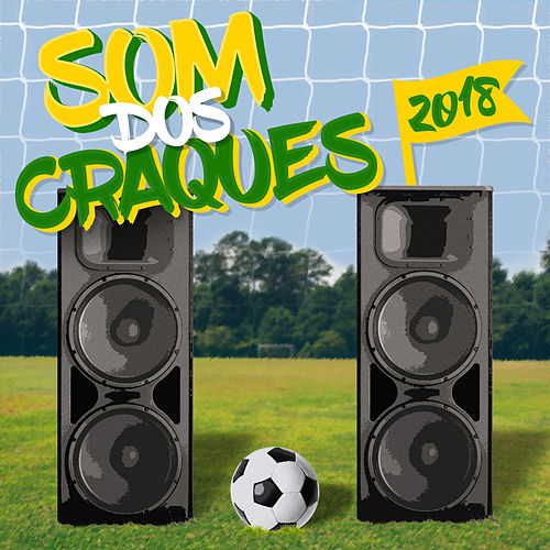O Som Dos Craques - 2018 by Various Artists