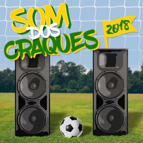 O Som Dos Craques - 2018 de Various Artists