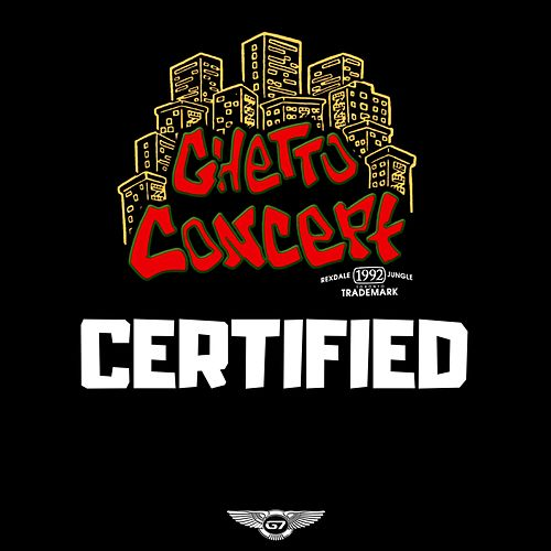 Certified de Ghetto Concept