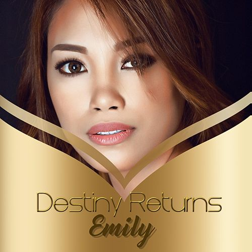 Emily by Destiny Returns