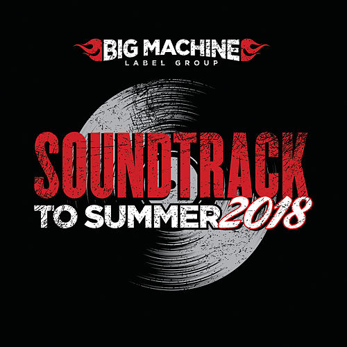 Soundtrack To Summer 2018 de Various Artists