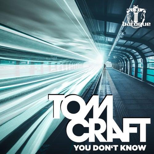 You Don't Know de Tomcraft