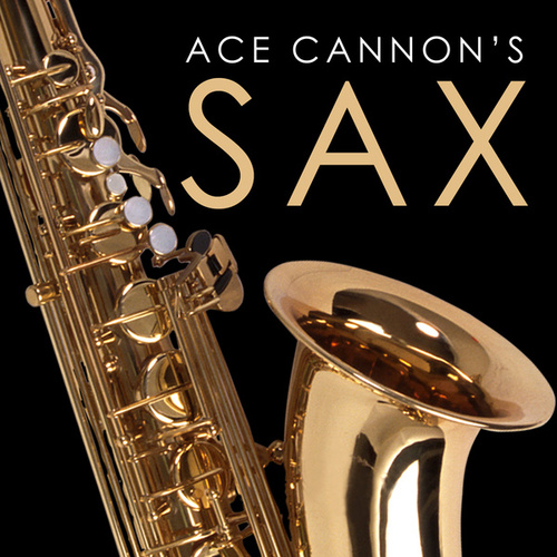 Ace Cannon's Sax de Ace Cannon
