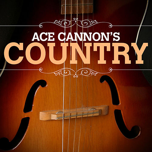 Ace Cannon Country de Ace Cannon