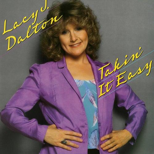 Takin' It Easy by Lacy J. Dalton