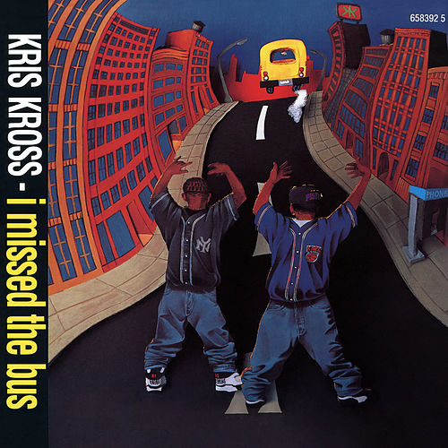 I Missed the Bus EP von Kris Kross