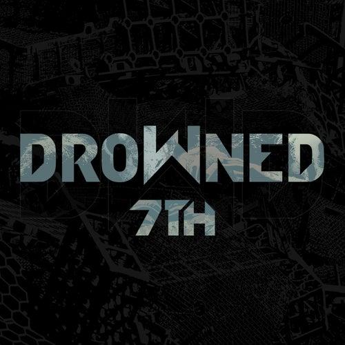7Th de Drowned