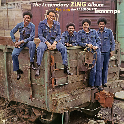The Legendary Zing Album de The Trammps