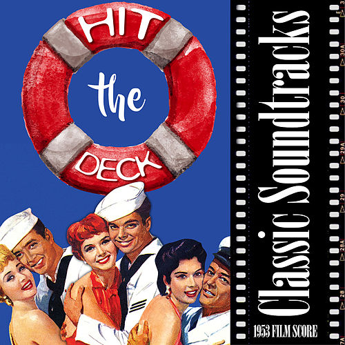 Hit The Deck (1953 Film Score) de Various Artists