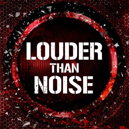 Louder Than Noise de Various Artists