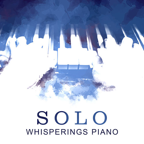 Solo Whisperings Piano von Various Artists