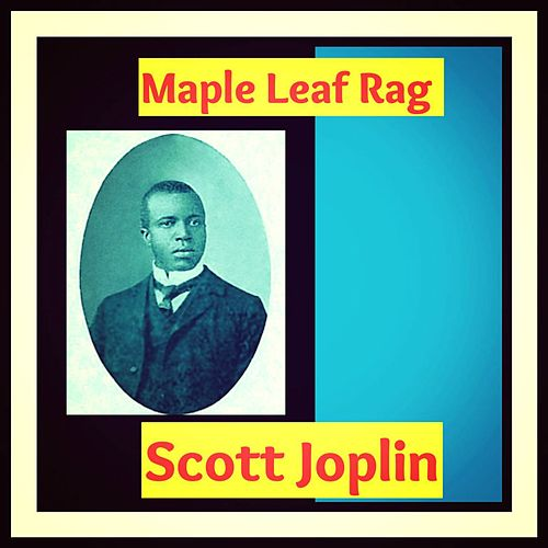 Maple Leaf Rag de Scott Joplin