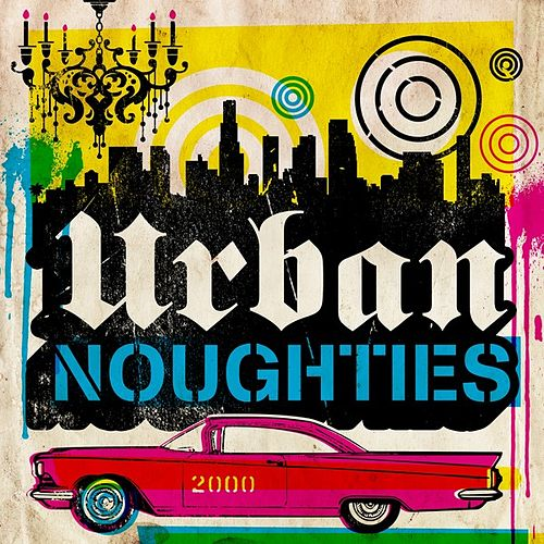 Urban Noughties de Various Artists