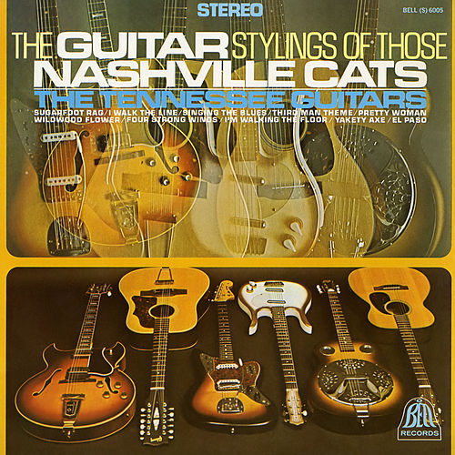 The Guitar Stylings of Those Nashville Cats de Tennessee Guitars