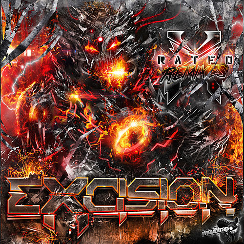 X Rated (The Remixes) by Excision