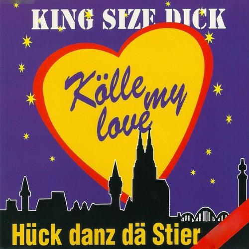 Kölle my Love: Hück danz dä Stier by King Size Dick