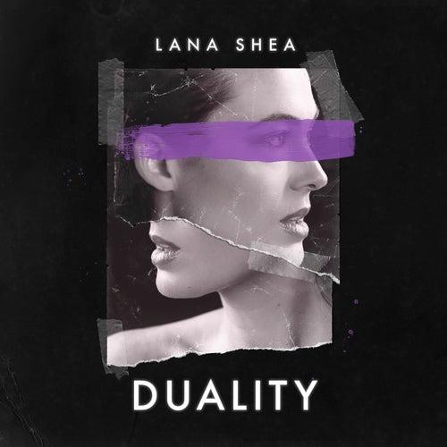 Duality by Lana Shea