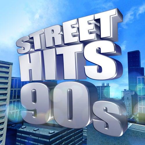 Street Hits 90s de Various Artists